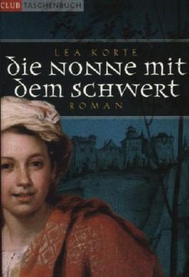 Die Nonne mit dem Schwert. Roman