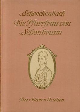 Die Pfarrfrau von Schönbrunn - Eine Erzählung aus dem siebenjährigen Krieg