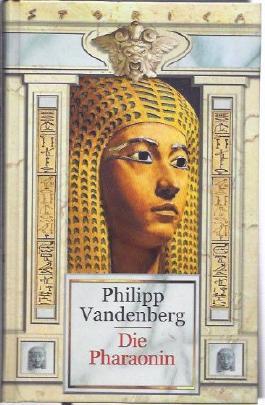 Die Pharaonin von Philipp Vandenberg