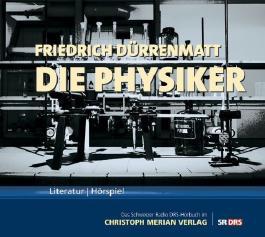 Die Physiker von Dürrenmatt. Friedrich (2009) Audio CD