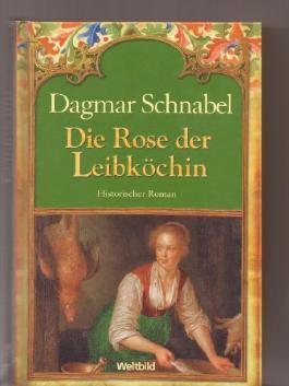 Die Rose der Leibköchin (Sammleredition)