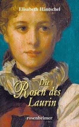 Die Rosen des Laurin