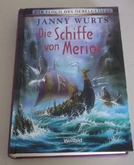 Die Schiffe von Merior - Band 3 - Der Fluch des Nebelgeistes