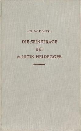 Die Seinsfrage bei Martin Heidegger