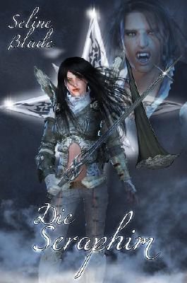 Die Seraphim (Die Seraphim #1)