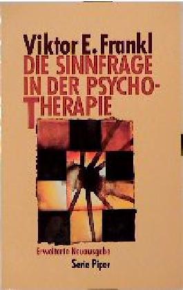 Die Sinnfrage in der Psychotherapie