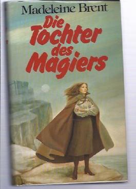 Die Tochter des Magiers.