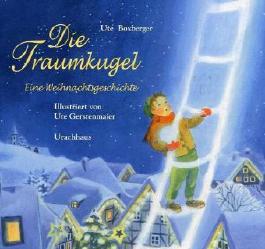 Die Traumkugel: Eine Weihnachtsgeschichte