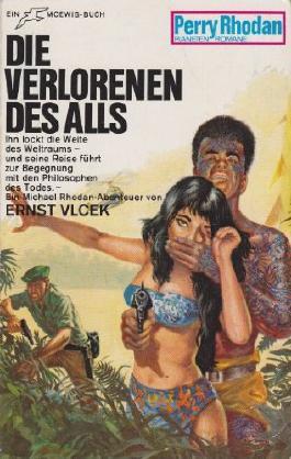 Die Verlorenen des Alls (Perry-Rhodan-Planetenromane, Band 70)