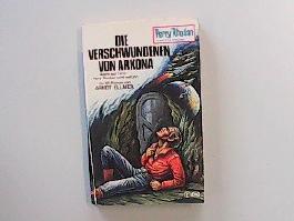 Die Verschwundenen von Arkona - Ein Perry-Rhodan-Taschenbuch