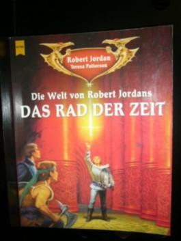 Die Welt von Robert Jordans. Das Rad der Zeit