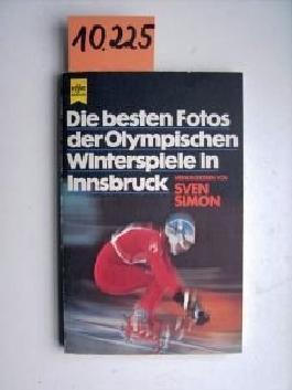 Die besten Fotos der Olympischen Winterspiele in Innsbruck. Die spannendsten, dramatischsten u. schönsten Augenblicke der 12. Olympischen Winterspiele Innsbruck 1976.