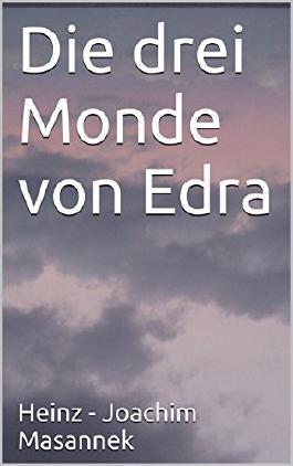 Die drei Monde von Edra