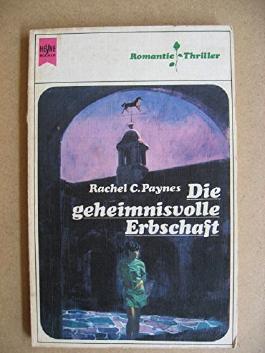 Die geheimnisvolle Erbschaft (Deutsche Erstveröffentlichung)