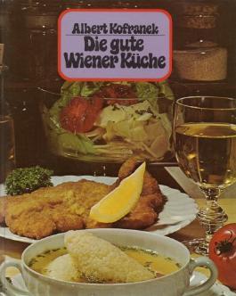 Die gute Wiener Küche