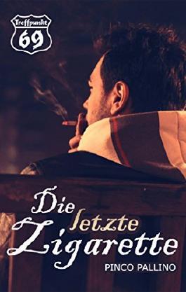Die letzte Zigarette: Gay Romance