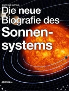 Die neue Biografie des Sonnensystems