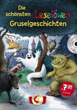 Die schönsten Leselöwen-Gruselgeschichten, mit Hörbuch