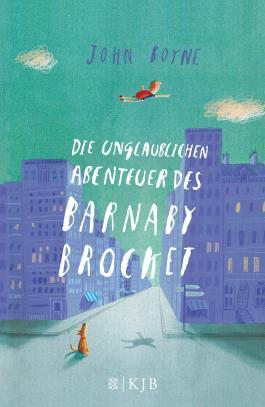 """Vaizdo rezultatas pagal užklausą """"Die unglaublichen Abenteuer des Barnaby Brocket von John Boyne"""""""