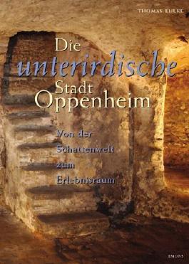 Die unterirdische Stadt Oppenheim