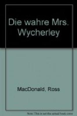 Die wahre Mrs. Wycherly