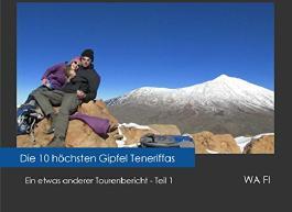 Die zehn hoechsten Gipfel Teneriffas: Ein etwas anderer Tourenbericht - Teil 1