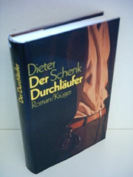 Dieter Schenk: Der Durchläufer