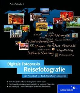 Digitale Fotopraxis Reisefotografie