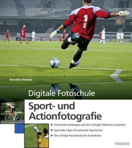 Digitale Fotoschule Sport- und Actionfotografie