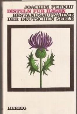 Disteln für Hagen - Bestandsaufnahme der deutschen Seele