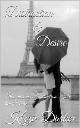 Distraction and Desire (The Desire Series)