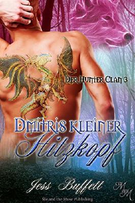 Dmitris kleiner Hitzkopf (Der Hunter-Clan 3)