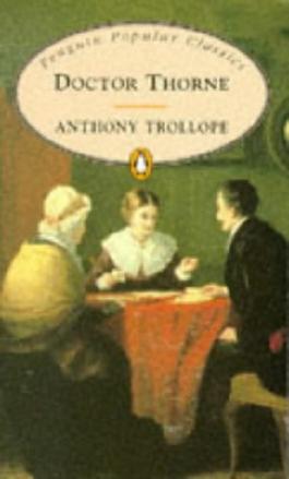 Doctor Thorne (Penguin Popular Classics)