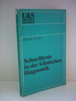 Dolphe Kutter: Schnelltest in der klinischen Diagnostik