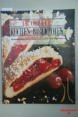 Dr. Oetker Küchen-Bibliothek; Obstkuchen und Obsttorten