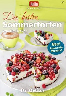 Dr. Oetker Sommertorten : die besten Klassiker und Modetorten.