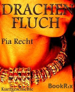 Drachenfluch: eine Kurzgeschichte