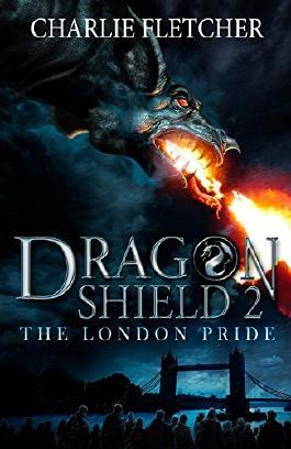 Dragon Shield: 02: The London Pride