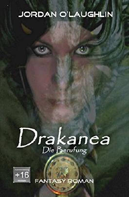 Drakanea: Band I Die Berufung