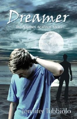 Dreamer (The Narthex Academy Series Book 1)