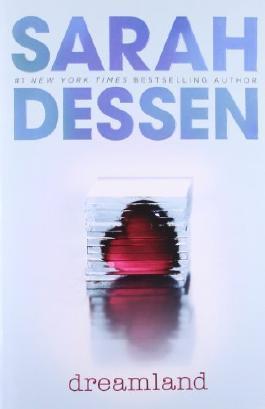 Dreamland by Dessen, Sarah (2004) Paperback