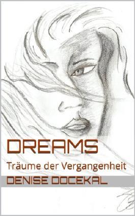 Dreams - Träume der Vergangenheit