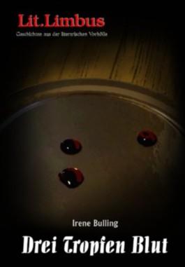 Drei Tropfen Blut: Love.Limbus. Mit Lust und Liebe (Lit.Limbus. Geschichten aus der literarischen Vorhölle)