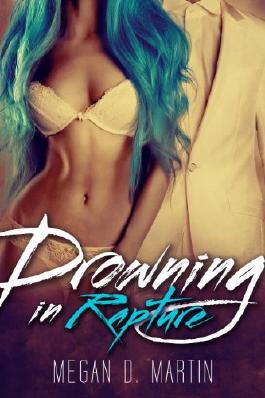 Drowning in Rapture: Rapture, Book One