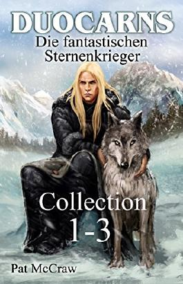 Duocarns - Die fantastischen Sternenkrieger: Collection 1-3