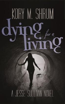 Dying for a Living (A Jesse Sullivan Novel)