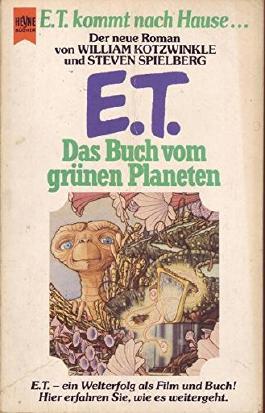 E. T. Das Buch vom grünen Planeten E. T. Kommt nach Hause