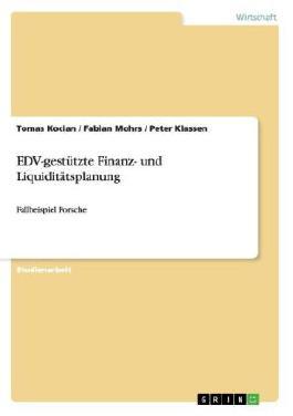 EDV-gestützte Finanz- und Liquiditätsplanung