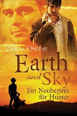 Earth and Sky - Ein Neubeginn für Hunter (Clouds and Rain Serie 2)