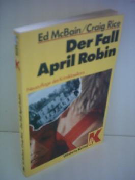 Ed McBain: Der Fall April Robin